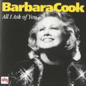 CD All I Ask of You di Barbara Cook