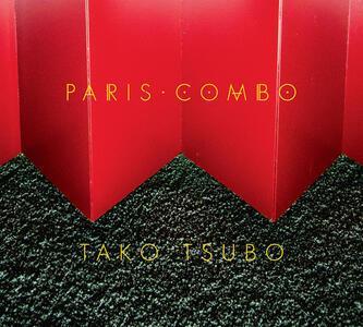Tako Tsubo - CD Audio di Paris Combo