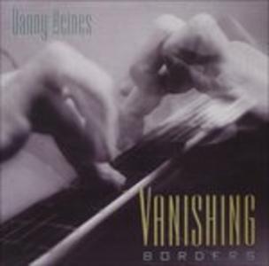 CD Vanishing Borders di Danny Heines