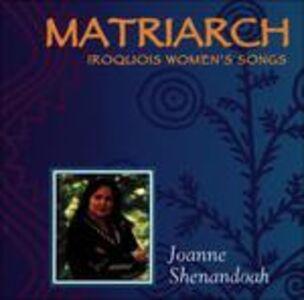 Foto Cover di Matriarch, CD di Joanne Shenandoah, prodotto da Silver Wave