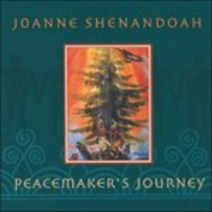 CD Peacemaker'S Journey di Joanne Shenandoah