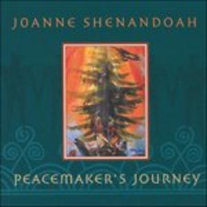 CD Peacemaker'S Journey di Joanne Shenandoah