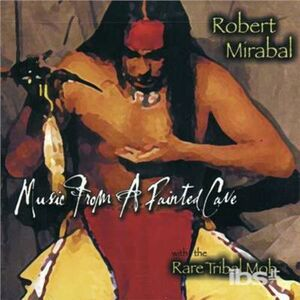 CD Music from a Painted Cave di Robert Mirabal