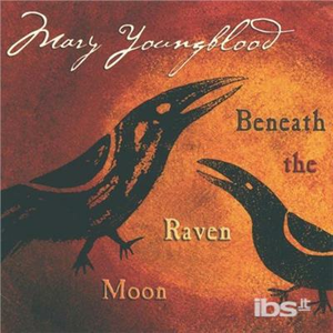 CD Beneath the Raven Moon di Mary Youngblood