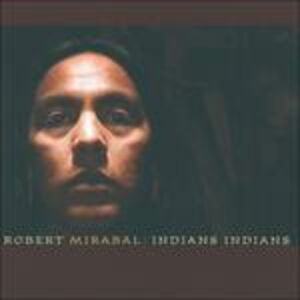 CD Indians Indians di Robert Mirabal