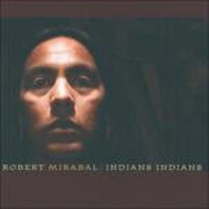 CD Indians Indians di Robert Mirabal