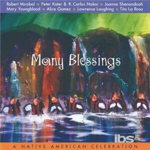 CD Many Blessings. a Native American Celebration