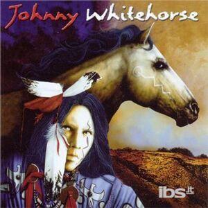 Foto Cover di Johhny Whitehorse, CD di Johnny Whitehorse, prodotto da Silverwave