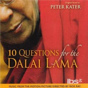 10 Questions to the Dalai (Colonna Sonora) - CD Audio