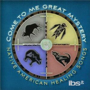 Come to Me Great Mystery - CD Audio