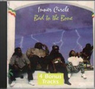 CD Bad to Be Bone di Inner Circle
