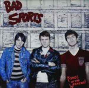 CD Kings of the Weekend di Bad Sports