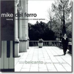 Foto Cover di New Belcanto. Opera Meets Jazz, CD di Richard Galliano,Mike Del Ferro, prodotto da Nicolosi Productions
