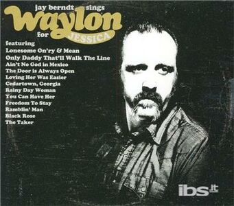 CD Sings Waylon For Jessica di Jay Berndt