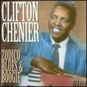 CD Zodico Blues & Boogie di Clifton Chenier