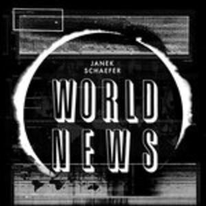 CD World News di Janek Schaefer
