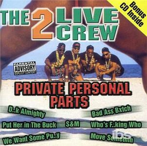 Private Personal Party - CD Audio di Two Live Crew