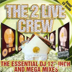 Essential Dj 12' & Mega M - CD Audio di Two Live Crew