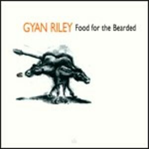CD Food for the Bearded di Gyan Riley
