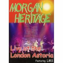 Morgan Heritage. Live At London Astoria - DVD