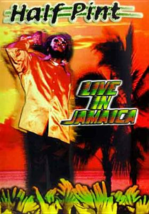 Film Half Pint. Live In Jamaica