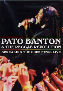Film Pato Banton & The Reggae Revolution. Banton, Pato & Reggae Revolution