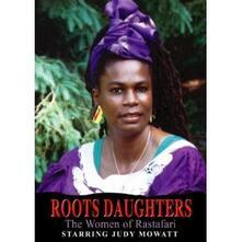 Roots Daughters. The Women Of Rastafari - DVD