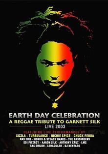 Earth Day Celebration. A Reggae Tribute To Garnett Silk. Live 2003 - DVD