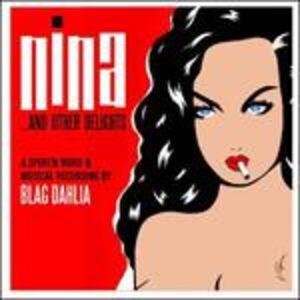 Foto Cover di Nina... and Other Delights, CD di Blag Dahlia, prodotto da MVD Ent.