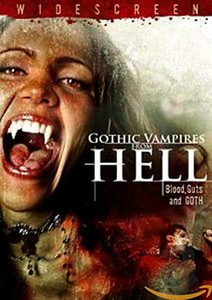 Film Gothic Vampires From. Blood, Guts And Goth