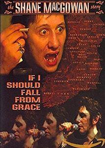 Film Shane Macgowan. If I Should Fall From Grace