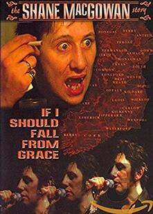 Shane Macgowan. If I Should Fall From Grace (DVD) - DVD di Shane MacGowan