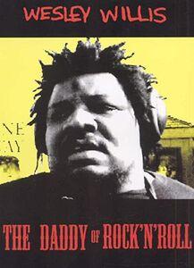 Film Wesley Willis. Daddy Of Rock 'n' Roll