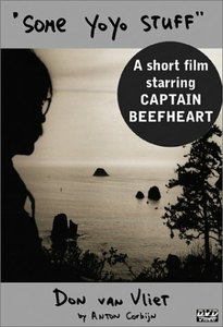 Film Captain Beefheart. Some Yoyo Stuff