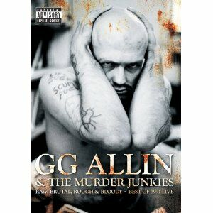 Film G.G. Allin. Raw, Brutal, Rough & Bloody: Best Of 1991