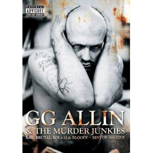 Film G.G. Allin. Raw, Brutal, Rough & Bloody: Best Of 1991