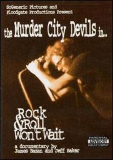 Murder City Devils. Rock & Roll Won't Wait - DVD