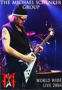 Film The Michael Schenker Group. World Wide Live 2004