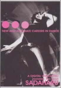 CD New and Alternate Careers in Dance di Sadaharu