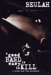 Film Beulah. Good Band Is Easy To Kill