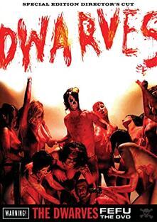The Dwarves. Fefu. The DVD - DVD