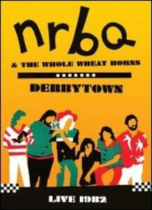 Nrbq. Derbytown. Live 1982 - DVD