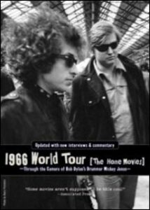 Film Bob Dylan. 1966 World Tour. The Home Movies