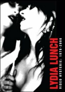 Film Lydia Lunch. Video Hysterie: 1978-2006