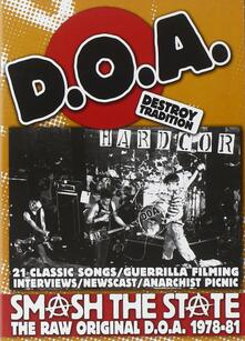 D.O.A. 1978-1983: Smash The State - DVD