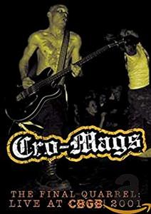 Film Cro-Mags. Final Quarrel: Live At CBGB 2001