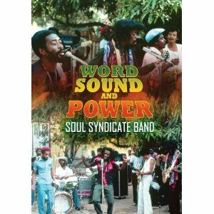 Film Soul Syndicate Band. Word, Sound And Power
