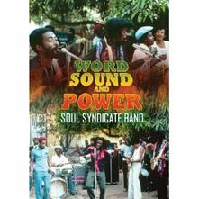 Soul Syndicate Band. Word, Sound And Power (DVD) - DVD di Soul Syndicate