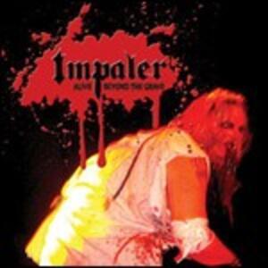 Alive Beyond the Grave - CD Audio di Impaler