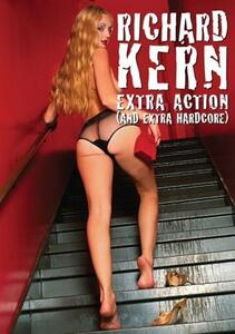 Richard Kern. Extra Action And Extra Hardcore - DVD
